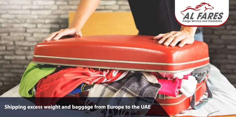 Shipping excess weight and baggage from Europe to the UAE