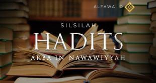 SILSILAH ARBA'IN NAWAWIYYAH (HADITS – 5)