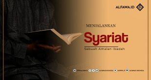 Menjalankan Syariatnya