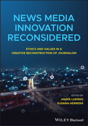 News Media Innovation Reconsidered book