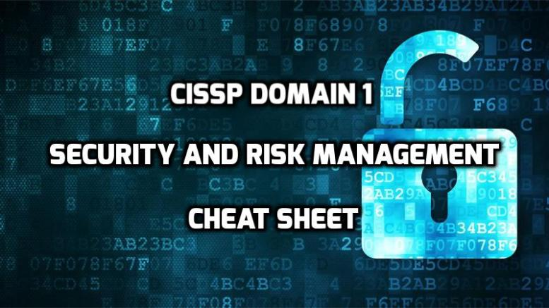 CISSP Domain 1 Security and Risk Management Cheat Sheet
