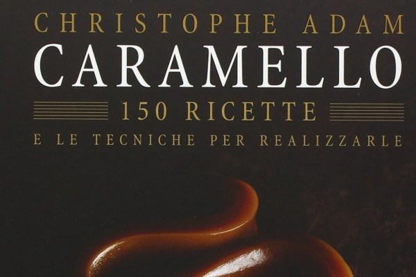 Caramello, 150 ricette