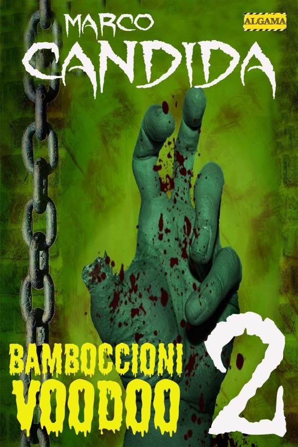 Bamboccioni Voodoo 2, l'ultimo horror di Marco Candida
