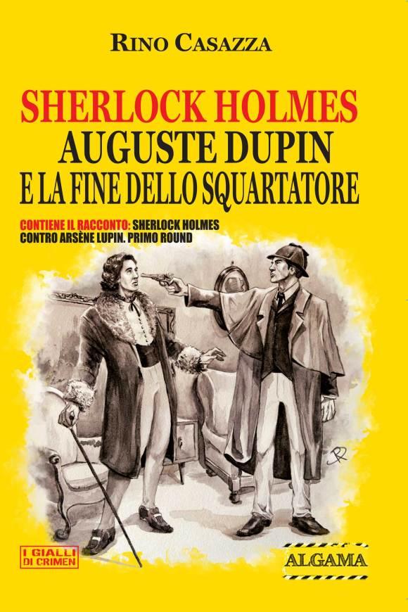 Sherlock Holmes, Auguste Dupin e la fine dello Squartatore