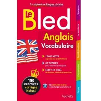 Bled Anglais Vocabulaire exercices corrigés.
