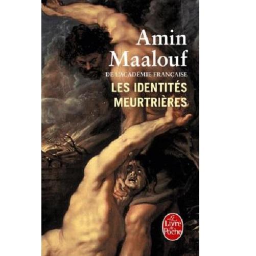 Les Identités meurtrières de Amin Maalouf