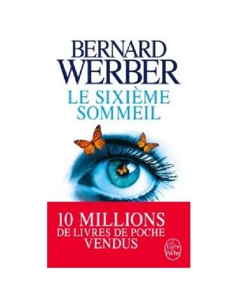 Le Sixiéme Sommeil - Bernard Werber
