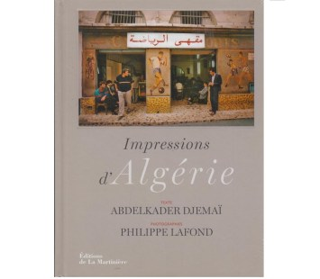 Impressions d'Algérie Abdelkader Djemai