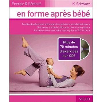 En forme après bébé + CD