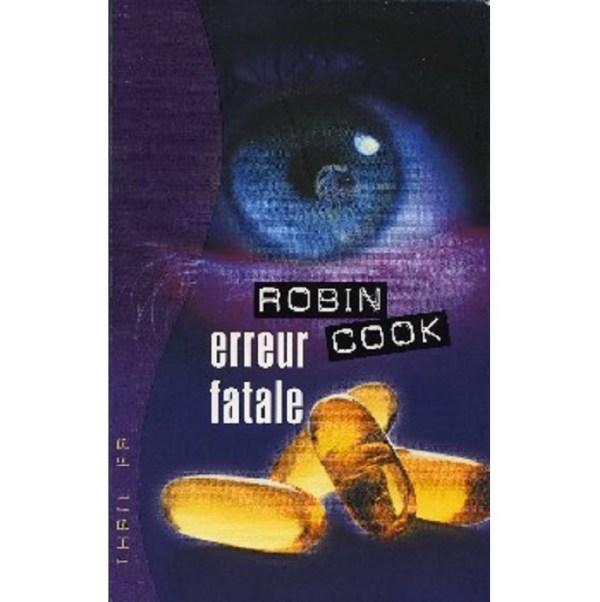 Erreur fatale Robin COOK