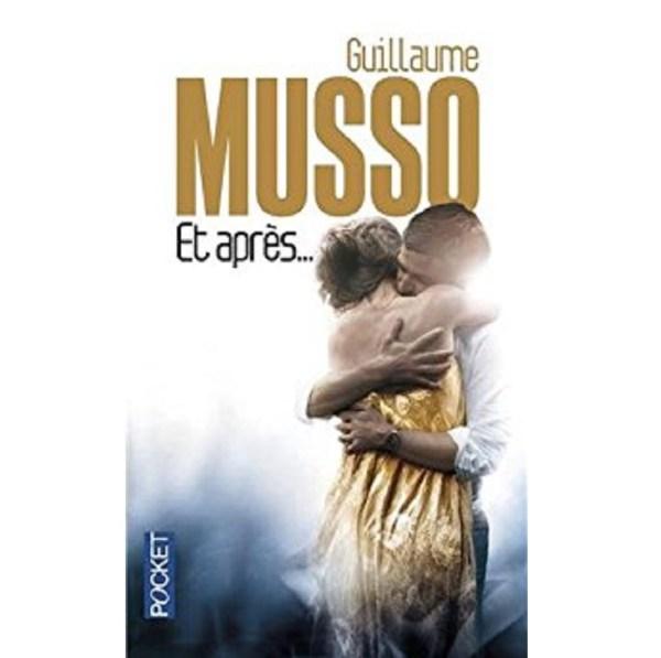 Et après... Guillaume Musso