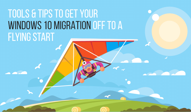 tips for a successful windows 10 migration