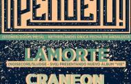 Sacramento Nights con las bandas  ¡Pendej0!, Lamorte y Craneon el próximo 21 de noviembre en Sevilla