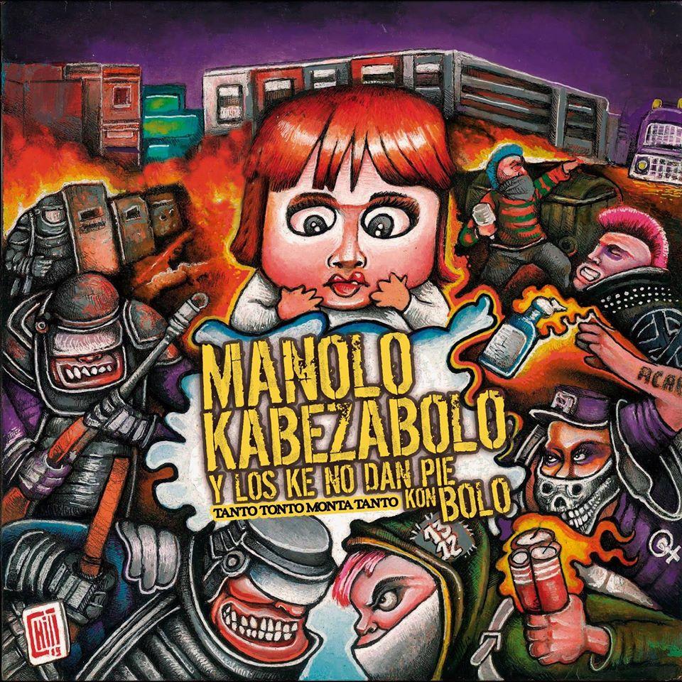 [Reseña] «Tanto tonto monta tanto» el nuevo disco de Manolo Kabezabolo Y Los Ke No dan Pie Kon Bolo