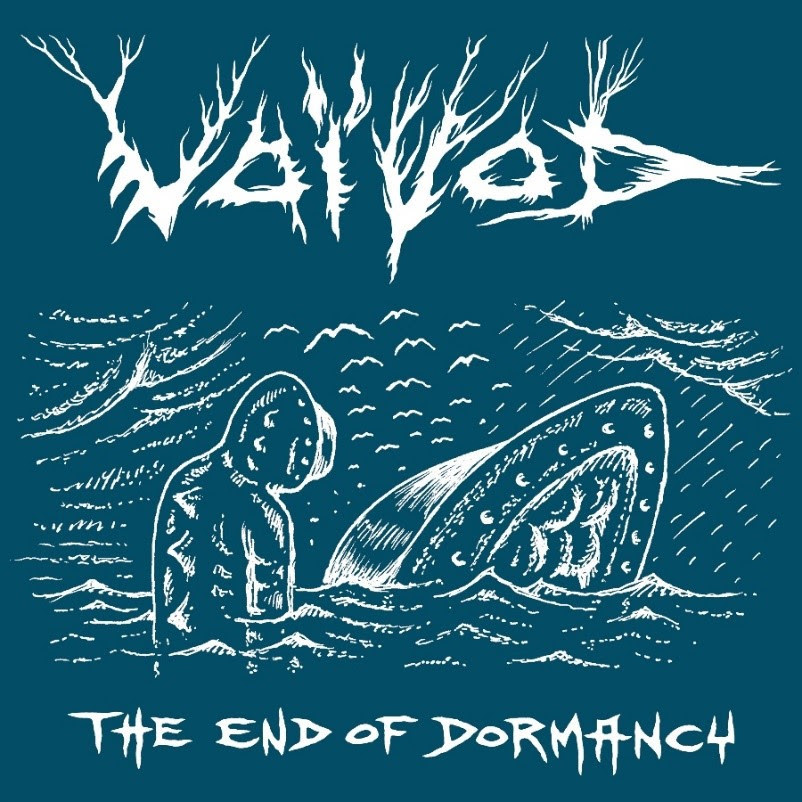 VOIVOD – «THE END OF DORMANCY (METAL SECTION)»