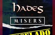 El concierto de Hades + Misers del 8 de agosto en Sevilla Cancelado