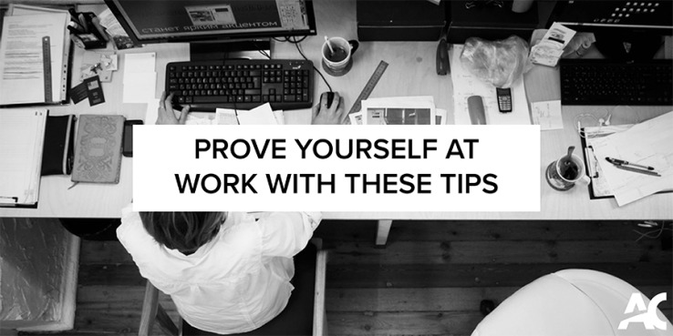 Image result for How to prove yourself at work?