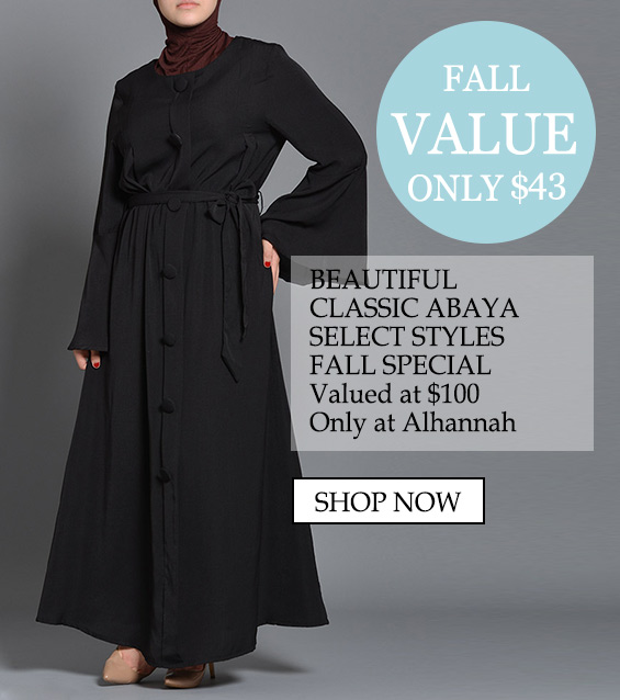 only $55 beautiful classic Abaya select styles special, valued at $100 only at Alhannah