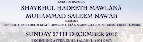FINAL TWO MESSENGERS PROGRAMME - SHAYKHUL HADEETH MAWLANA SALEEM NAWAB DB - 27.12.15