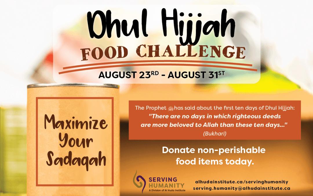 Dhul Hijjah Food Challenge Starts Now!