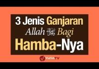 3 Jenis Ganjaran Allah Bagi Hamba-Nya