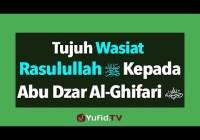 Tujuh Wasiat Rasulullah Kepada Abu Dzar Al-Ghifari