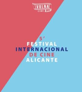 V ed. FESTIVAL DE CINE VOLNA @ Las Cigarreras | Alicante (Alacant) | Comunidad Valenciana | España