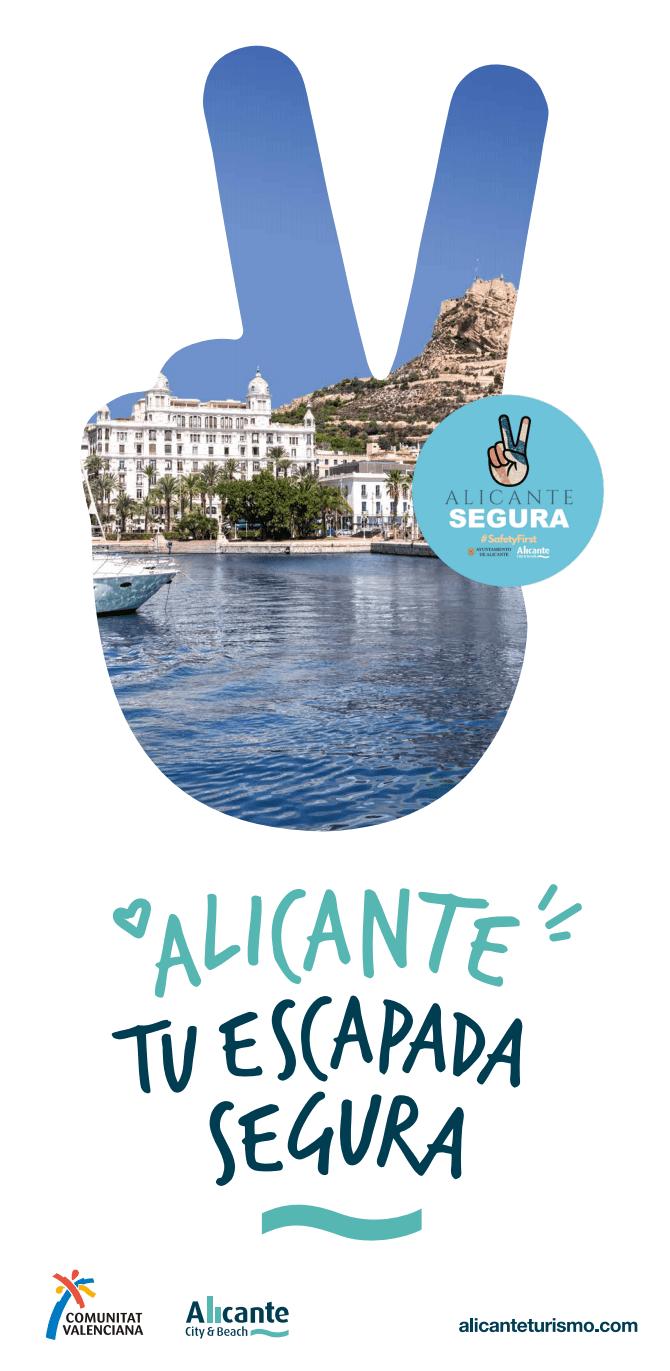 Alicante segura escapada segura