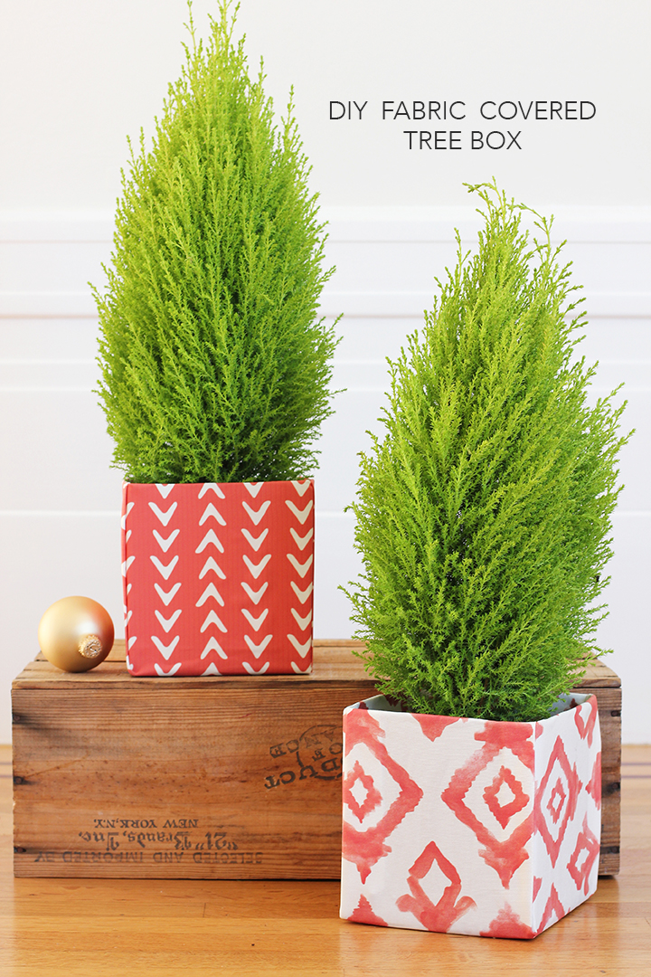 DIY Fabric Covered Holiday Tree Box