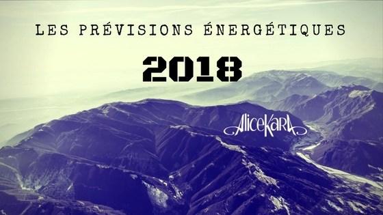 Les prévisions 2018 en mode NawAK, par Alice Kara