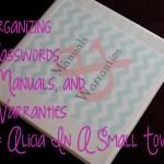Organizing Passwords, Manuals, and Warranties