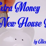 Earning Extra Money For A New House