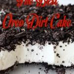 The Best Oreo Dirt Cake!