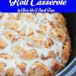 Crockpot Cinnamon Roll Casserole