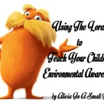 Using The Lorax To Teach Children