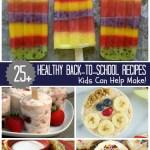 25+ Healthy Back To School Recipes! #HorizonB2S