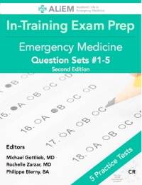 ALiEM In-Training Exam Prep book in Emergency Medicine