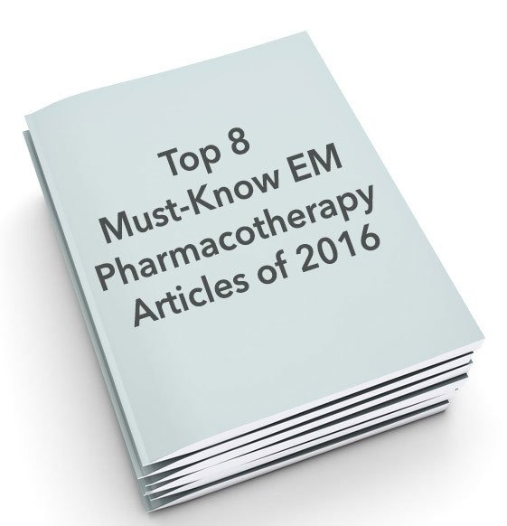 top 8 must know em pharmacotherapy articles of 2016