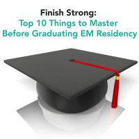 graduation cap - Finish Strong: Top 10 Things to Master Before Graduating EM Residency