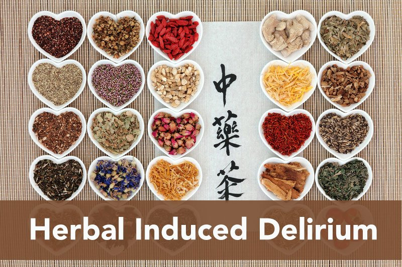 Herbal Induced Delirium: The Toxicologist Mindset