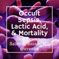 Occult Sepsis, Lactic Acid, & Mortality-3
