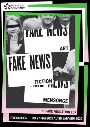 EXPOSITION « FAKE NEWS : ART, FICTION, MENSONGE »