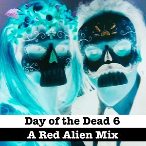 Red Alien Day of the Dead 6