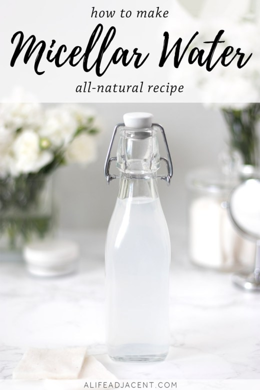 All-natural DIY micellar water