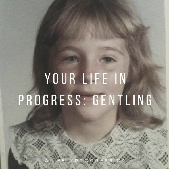 gentling