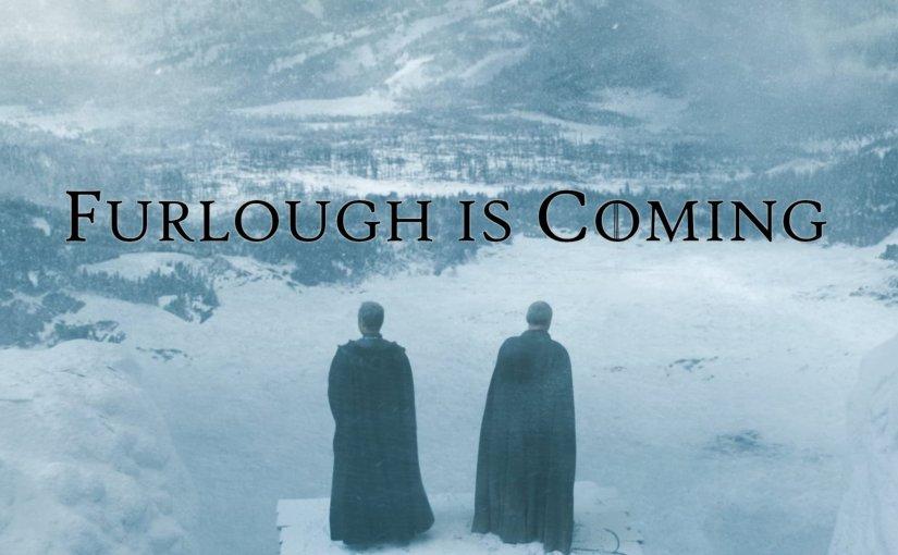 Furlough is Coming