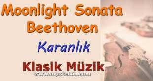 Moonlight Sonata Beethoven Moonlight Sonata Beethoven Karanlik