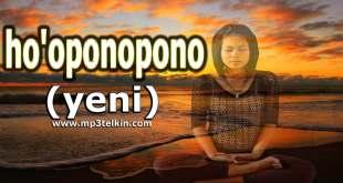 Ho'oponopono Tekniği (yeni) hooponopono teknigi yeni