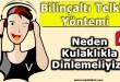 telkin-neden-kulaklikla-dinlemeliyiz