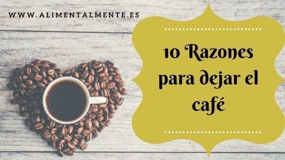 dejar el cafe